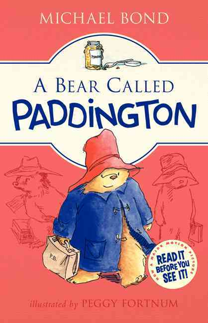 A Bear Called Paddington By Bond, Michael/ Fortnum, Peggy (ILT)