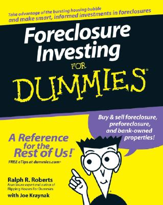 Foreclosure Investing for Dummies By Roberts, Ralph R./ Kraynak, Joe