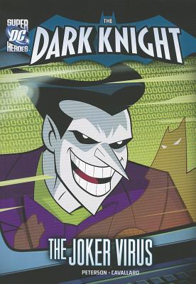 The Joker Virus By Peterson, Scott/ Cavallaro, Mike (ILT)